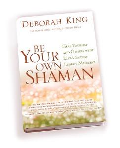 Be-Your-Own-Shaman_Deborah_King_OM_Times