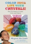 Color Your Life with Crystals book cover