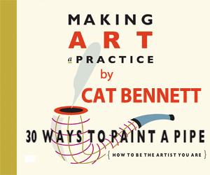 Cat Bennett Making Art A Practice