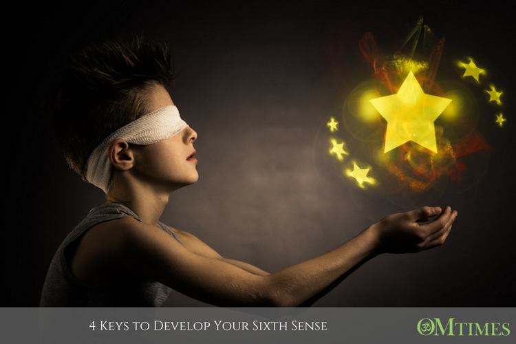 4 Keys to Develop Your Sixth Sense