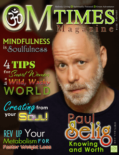 OMTimes Magazine January A 2014 Edition with Paul Selig