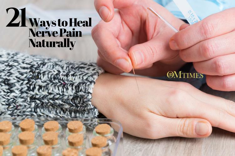 21 Ways to Heal Nerve Pain Naturally