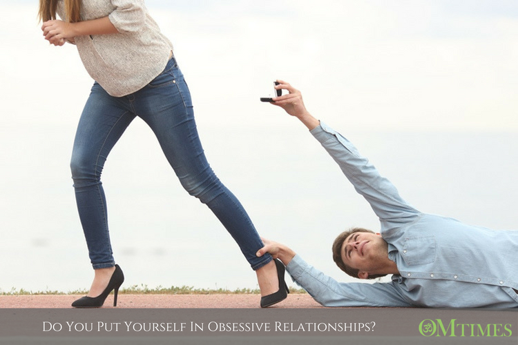 Do You Put Yourself In Obsessive Relationships?