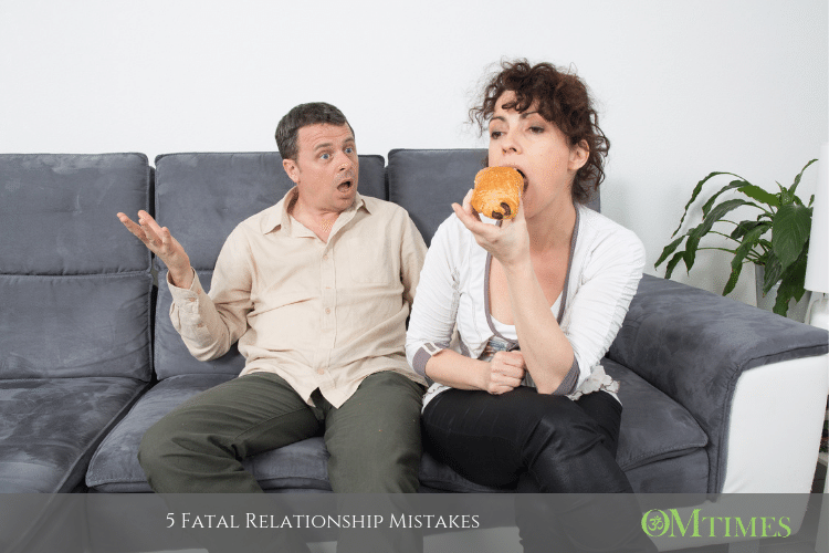 5 Fatal Relationship Mistakes Omtimes Magazine