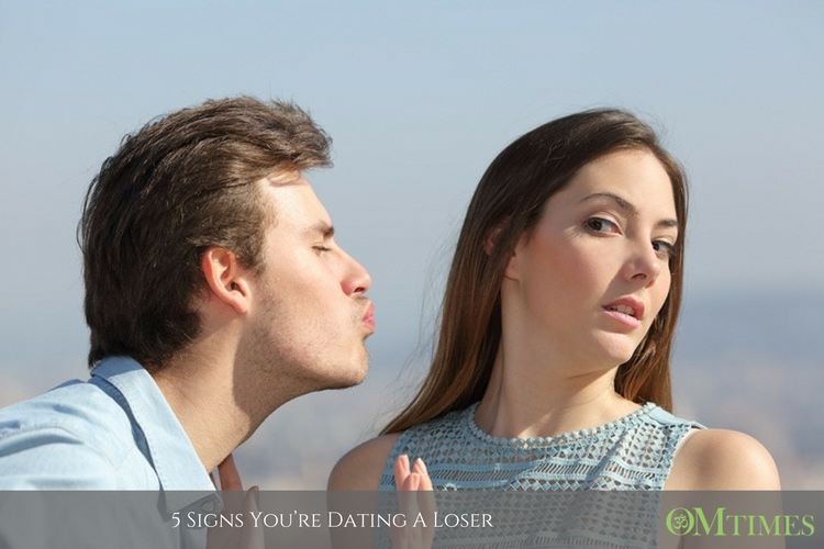 Signs you dating a loser