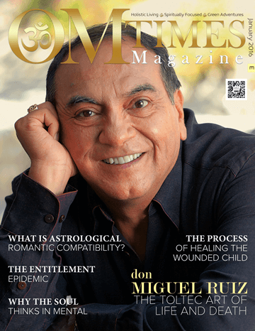 OMTimes Magazine January E 2016 Edition with don Miguel Ruiz