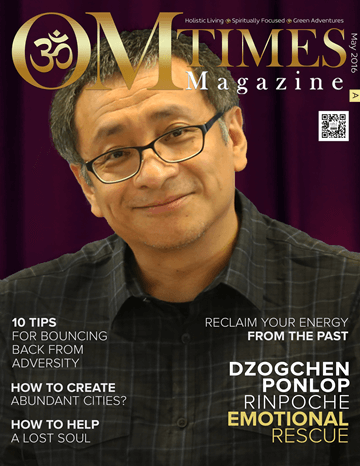 OMTimes Magazine May A 2016 Edition with Dzogchen Ponlop Rinpoche