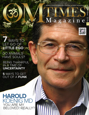 OMTimes OMTimes Magazine November C 2016 Edition with Dr. Harold Koenig