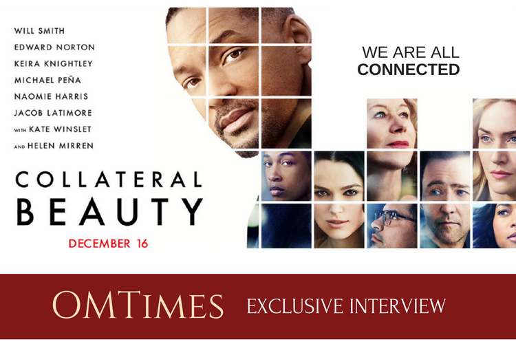 Collateral Beauty: We are All Connected - OMTimes Magazine