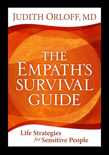 The Empath's Survival Guide